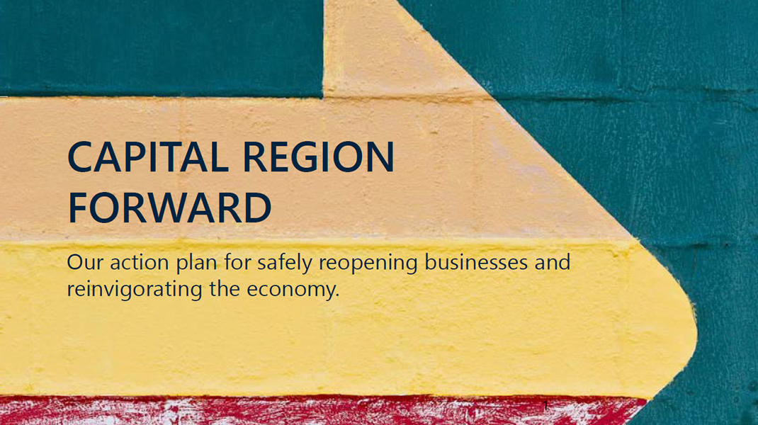Capital Region Forward: Our action plan for safely reopening businesses and reinvigorating the economy